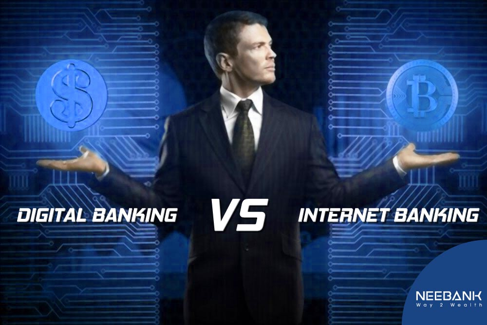 digital banking vs internet banking